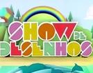 Show de Desenhos (Show de Desenhos)
