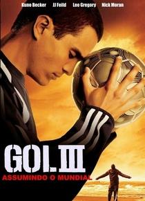 Gol! 3: Assumindo o Mundial - Poster / Capa / Cartaz - Oficial 3