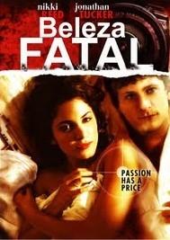 Beleza Fatal - Poster / Capa / Cartaz - Oficial 1