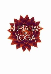 Surtadas na Yoga - Poster / Capa / Cartaz - Oficial 1