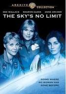 A Conquista sem Limites (The Sky's No Limit)