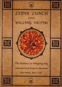 Lydia Lunch – Willing Victim - Poster / Capa / Cartaz - Oficial 1