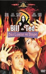 Bill & Ted - Dois Loucos no Tempo - Poster / Capa / Cartaz - Oficial 3