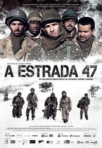 A Estrada 47 - Poster / Capa / Cartaz - Oficial 1