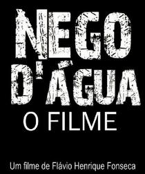 Nego D'água - O Filme - Poster / Capa / Cartaz - Oficial 1