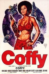 Coffy: Em Busca da Vingança - Poster / Capa / Cartaz - Oficial 2