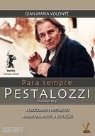 Para Sempre Pestalozzi (Pestalozzis Berg)