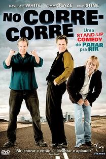 No corre-corre - Uma Stand-Up Comedy de Parar pra Rir - Poster / Capa / Cartaz - Oficial 1