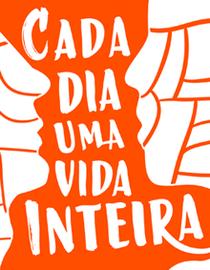 Cada dia uma vida inteira - Poster / Capa / Cartaz - Oficial 2