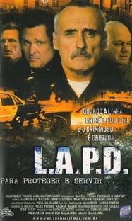 L.A.P.D - Para Proteger e Servir... - Poster / Capa / Cartaz - Oficial 1