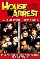 Uma Família Quase Perfeita (House Arrest)