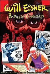 Will Eisner: Profissão Cartunista - Poster / Capa / Cartaz - Oficial 1