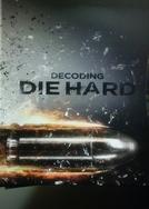 Decodificando Duro de Matar (Decoding Die Hard)