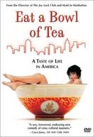 Por Uma Xicara De Chá (Eat a Bowl of Tea)
