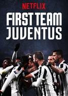 Juventus: Prima Squadra (First Team: Juventus)