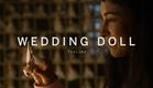 WEDDING DOLL Trailer | Festival 2015