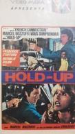 Hold-Up (Hold-Up, instantánea de una corrupción)