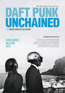 Daft Punk Unchained - Poster / Capa / Cartaz - Oficial 1