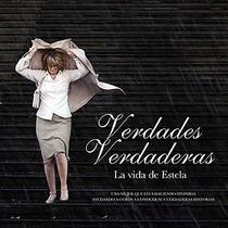 Verdades verdadeiras- A vida de Estela - Poster / Capa / Cartaz - Oficial 1
