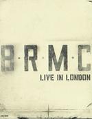 Black Rebel Motorcycle Club Live in London (Black Rebel Motorcycle Club Live in London)