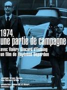 1974, um presidente em campanha (1974, une partie de campagne)