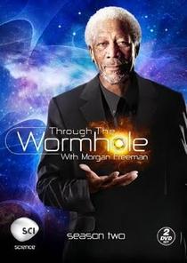 Through The Wormhole (2ª Temporada) - Poster / Capa / Cartaz - Oficial 1