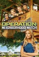 Operation: Neighborhood Watch! (Operation: Neighborhood Watch!)