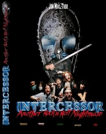 The Intercessor: Another Rock 'n' Roll Nightmare - Poster / Capa / Cartaz - Oficial 1