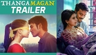 Thangamagan - Official Trailer |  Dhanush, Amy Jackson, Samantha | Anirudh Ravichander