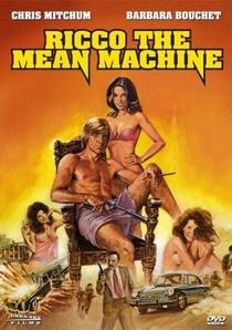 Ricco the Mean Machine - Poster / Capa / Cartaz - Oficial 1