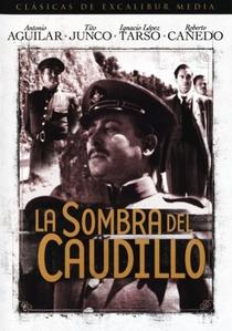 La sombra del caudillo  - Poster / Capa / Cartaz - Oficial 1