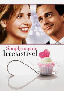 Simplesmente Irresistível - Poster / Capa / Cartaz - Oficial 5
