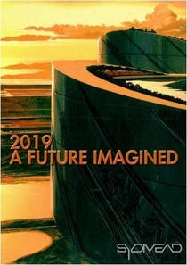 2019: A Future Imagined - Poster / Capa / Cartaz - Oficial 1