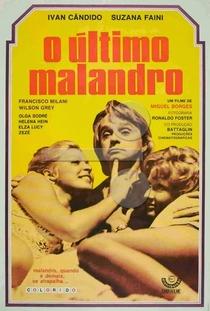 O Último Malandro - Poster / Capa / Cartaz - Oficial 1