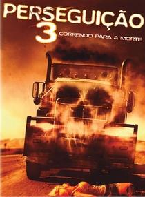Perseguição 3 - Correndo Para a Morte - Poster / Capa / Cartaz - Oficial 3