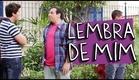 LEMBRA DE MIM