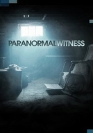 Paranormal Witness (3ª Temporada)