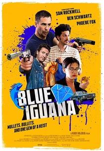 Blue Iguana - Poster / Capa / Cartaz - Oficial 2