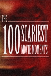 The 100 Scariest Movie Moments - Poster / Capa / Cartaz - Oficial 1