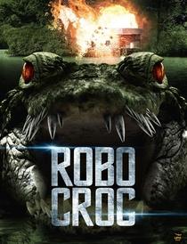 Robocroc - Terror Biônico  - Poster / Capa / Cartaz - Oficial 1