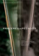 PRAZERES & PECADOS