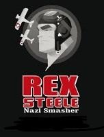 Rex Steele: Nazi Smasher - Poster / Capa / Cartaz - Oficial 1