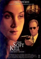 Um Suspeito na Noite (The Soft Kill)