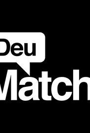 Deu Match! - Poster / Capa / Cartaz - Oficial 1