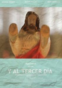 Y Al Tercer Dia - Poster / Capa / Cartaz - Oficial 1