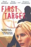 O Alvo Principal (First Target)