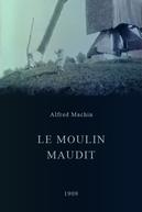 Le moulin maudit  (Le moulin maudit )