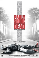 Pauly Shore Está Morto (Pauly Shore Is Dead)