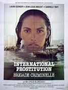 Vivere e Morire a Bangkok  (International Prostitution: Brigade criminelle)