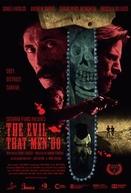 The Evil That Men Do (The Evil That Men Do)
